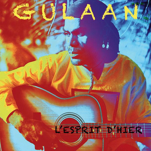 Gulaan: «L'esprit d'hier», l'album de la maturité